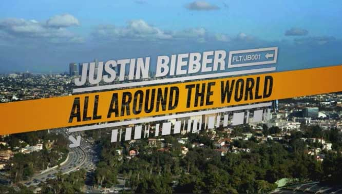 Justin Bieber All Around the World